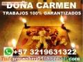 MAESTRA CARMEN AMARRES DE BRUJERIA GARANTIZADOS +573219631322