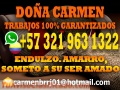 CARMEN BELTRAN EXPERTA  EN MAGIA ANCESTRAL +573219631322 CONSULTAS INMEDIATAS