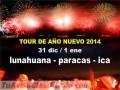 FIESTA DE AÑO NUEVO EN LUNAHUANA + TOUR (SALIDA 31 DE DIC.)