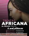 TRENZAS AFRICANAS FUERA DE SERIE