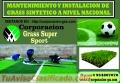 GRASS SINTETICO CORPORACION GRASS SUPER SPORT A NIVEL NACIONAL LLAMAR  CEL 954807070