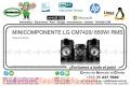 MINICOMPONENTE LG CM7420 /650W/RMS