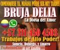BRUJA VIDENTE DELIA AMARRO  AL SER AMADO TRABAJOS 100% GARANTIZADOS LLAMA YA 3114504503