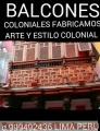 RESTAURO FABRICÓ  BALCONES COLONIALES TALLADOS PERUANOS
