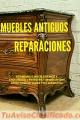 Antigüedades RESTAURACIÓNES  de muebles y Marcos , Lima Perú SUDAMERICA