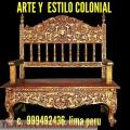 Fabricante diseñador de muebles coloniales TALLADOS peruanos lima Perú