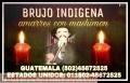 AMARRES Y ESPIRITISMO INDIGENA PARA EL AMOR 00502- 45672525