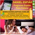 Programa Espião Para Celular, Como Rastrear Celular, Daniel Espião