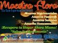 MAESTRA FLORA GUÍA ESPIRITUAL DE AMOR, REGRESO DE PAREJA, WHATSAPP +573223909012