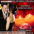 BRUJOS Y SACERDOTE MAYA DE GUATEMALA AMARRES 00502-40145574