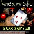 PODEROSAS ATADURAS DE AMOR CON FOTO Y NOMBRE MAESTROS SHAIRA Y JAIR 00502-50552695 / 00502