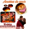 AMARRES DE AMOR PARA TODA LA VIDA BRUJOS SHAIRA Y JAIR 011502-50552695 / 011502-46920936