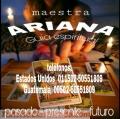 ARIANA GUIA ESPIRITUAL DEL AMOR  TEL (00502)  50551809