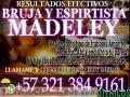 HECHIZOS Y AMARRES ETERNOS ESPIRITISTA MADELEY LLAME YA 3213849161