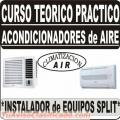 CURSO DE AIRE ACONDICIONADO - FRIÓ / CALOR - AÑO 2017 - UNIDADES INDIVIDUALES Y SEPARADAS