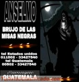 BRUJO PACTADO ANSELMO, CEREMONIAS EN PANTEON (00502) 33427540