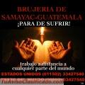 PARE DE SUFRIR, EL BRUJO ANSELMO TE AYUDA CON BRUJERIA DE SAMAYAC-GUATEMALA (00502)3342754