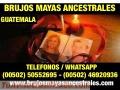 """""""BRUJOS MAYAS"""" DOMINAMOS Y ATRAEMOS EL AMOR DE TU VIDA (00502)50552695-(00502)46920936"""