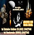BRUJO ANSELMO, AMARRES CON MAGIA NEGRA (011502) 33427540