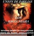 UNION DE PAREJAS CON EL PODER DE LA MAGIA NEGRA (00502) 33427540