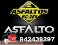 SUPER VENTA DE ASFALTO MODIFICADO RC-250, ALQUITRAN LIQUIDO, IMPRIMANTE MC-30.