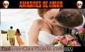 UNIONES ESPIRITUALES Y AMARRES DE AMOR ♥