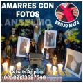 BRUJO ANSELMO AMARRES CON FOTOGRAFIAS  (00502) 33427540