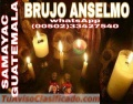 ANSELMO! BRUJO DE GUATEMALA EXPERTO EN MAGIA NEGRA (00502) 33427540