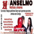 BRUJO ANSELMO HECHIZOS Y AMARRES DE AMOR (00502) 33427540