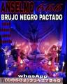 BRUJO PACTADO ANSELMO, PODEROSAS CEREMONIAS DE AMOR (00502) 33427540