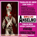 BRUJO ANSELMO, TRABAJOS DE AMOR CON MAGIA VUDÚ EN 24 HORAS 00502-33427540