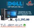 COMPUTADORAS DELL 780 COMPLETAS A EXCELENTES PRECIOS