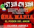 AMARRO SOMETO DOMINO NO IMPORTA LA DISTANCIA N0 EL MOTIVO DE LA SEPARACION 3184793268