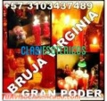 BRUJA VIRGINIA TRABAJOS Y AMARRES COMUNICATE +57 3103437489