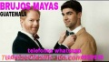 """""""MAGIA NEGRA"""" Y """"BRUJOS MAYAS"""" AYUDANDO A LA COMUNIDAD """"LGBTI"""" (00502)50552695"""
