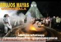 """""""BRUJOS MAYAS"""" REALES Y PODEROSOS BRUJOS DE SAMAYAC (GUATEMALA).(011502)50552695"""