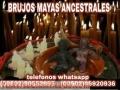 """""""BRUJOS MAYAS""""PODEROSOS AMARRES DE AMOR (011502)46920936-(011502)50552695"""