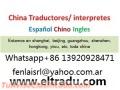Intérprete traductor chino-español Shenzhen,Pekín,Guangdong,Yiwu