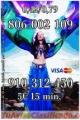 910312450 visa 5€ 15 min.7€ 20 min.9€ 30min.15€ 45min. 806002109  Coste min. 0,42/0,79 cm