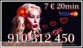 LA MEJOR VIDENTE SOY  TAROTISTA EXPERTA  Y FIABLE  VISA 9€ 30min. 910 312 450 /806 002 109