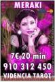 VISA MERAKI 5€ 15 min.7€ 20 min.9€ 30min. 910312450-806 002 109 LAS 24 HORAS