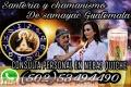BRUJERÍA DE SAMAYAC GUATEMALA /CHAMANES Y CURANDEROS AMOR SALUD EXITO
