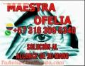 MAESTRA OFELIA EXPERTA EN TODA CLASE DE TRABAJOS Y AMARRES +573163095340