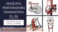 MAQUINA PERFORADORA DIAMANTINA FL-50
