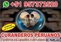 CURANDERO PERUANO EXPERTO EN AMARRES Y RETORNOS DE PAREJAS