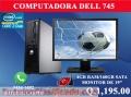 COMPUTADORA BARATA MARCA DELL 745 4GB DE RAM / 160GB SATA COMPLETA