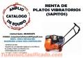 Plato (sapito) vibratorio en renta