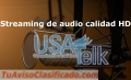 Servicio de Streaming audio confiable y estable.