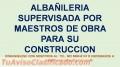 Albañilería, construcción y mantenimiento