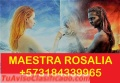 ROSALIA BRUJA EXPERTA EN TODA CLASE DE TRABAJOS +573184339965